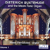 Buxtehude: Complete Organ Works Vol 1 - The Mean-Tone Organ