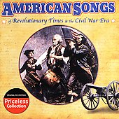 Various Artists: American Songs of Revolutionary Times & the Civil War Era [Oldies]