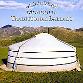 Various Artists: Mongolia: Traditional Ballads