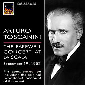Arturo Toscanini - The Farewell Concert at La Scala