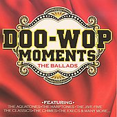 Various Artists: Doo-Wop Moments: The Ballads