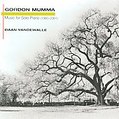 Gordon Mumma: Music for Solo Piano 1960-2001 / Daan Vanderwalle