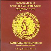 Gluck, Stamitz: Sinfonie a tre / Camerata Beroliensis