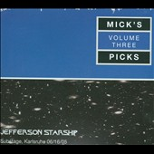 Jefferson Starship: Mick's Picks, Vol. 3: Substage, Karlsruhe 06/16/05 [Box]