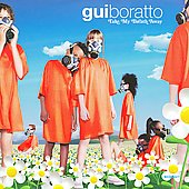 Gui Boratto: Take My Breath Away