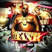 Rick Ross (Rap): Can't Break the Bank