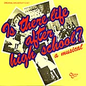 Original Soundtrack: Is There Life After High School? (Original Broadway Cast)