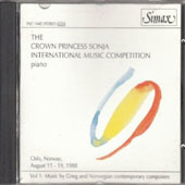 The Crown Princess Sonja International Music Competition Piano, Vol. 1: Music by Grieg and Norwegian Contemporary Composers
