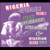 Various Artists: Nigeria Special, Vol. 2: Modern Highlife, Afro-Sounds and Nigerianblues 1970-1976 [Digipak]
