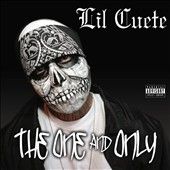 Lil Cuete: The  One and Only [PA]