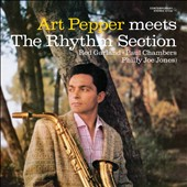 Art Pepper: Art Pepper Meets the Rhythm Section [Bonus Track]