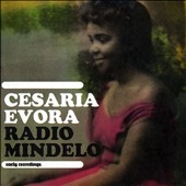 Cesária Évora: Radio Mindelo: Early Recordings