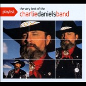 The Charlie Daniels Band: Playlist: The Very Best of the Charlie Daniels Band [Digipak]