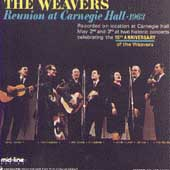 The Weavers: Reunion at Carnegie Hall: 1963