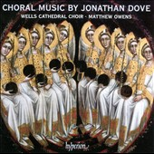 Jonathan Dove: Choral Music
