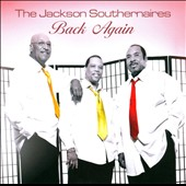 Jackson Southernaires: Back Again *