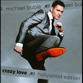 Michael Bubl&#233;: Crazy Love [Hollywood Edition]