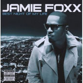 Jamie Foxx: Best Night of My Life *
