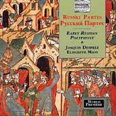 Russki Partes - Early Russian Polyphony & Desprez: Mass
