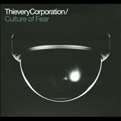 Thievery Corporation: Culture of Fear [Digipak]