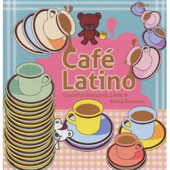 Various Artists: Café Latino [High Note] [Slipcase]