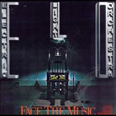 Electric Light Orchestra: Face the Music