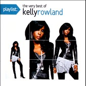 Kelly Rowland: Playlist: The Very Best of Kelly Rowland