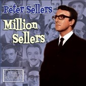 Peter Sellers: Million Sellers *