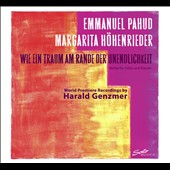 Harald Genzmer: Like a dream at the edge of infinity, works for flute & piano / Emmanuel Pahud, flute; Margarita Hohenrieder, piano