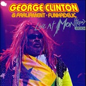 George Clinton (Funk)/George Clinton & the P-Funk All-Stars (Funk)/Parliament: Live at Montreux 2004