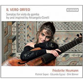 Il Vero Orfeo: Sonatas for Viola da Gamba by and Inspired by Arcangelo Corelli / Friedericke Heumann