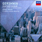 Gershwin: Rhapsody in Blue; Piano Concerto; An American in Paris / André Previn, piano