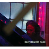 Harry Waters/Harry Waters Band: Harry Waters Band