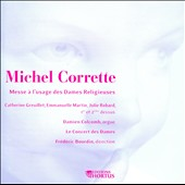 Michel Corrette: Messe a l'Usage Des Dames Religieuses / Greuillet, Martin, Robard