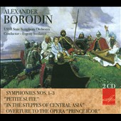 Alexander Borodin: Symphonies Nos. 1-3; Petite Suite; Prince Igor, overture