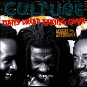 Culture: Natty Dread Taking Over: Reggae Anthology [Digipak]