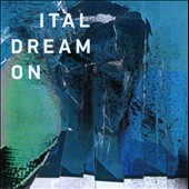 Ital (Indie-House): Dream On *