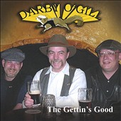 Darby O'Gill: The Gettin's Good *