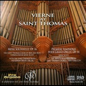 Vierne at Saint Thomas: Messe Solennelle, Op. 16; Premiere Symphonie Pour Grand Orgue, Op. 14 / John Scott, St Thomas Choir of Men; Jeremy Bruns, organ