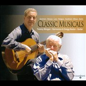Classic Musicals - works by Gershwin, Rodgers, Sondheim, Berlin et al. / Tommy Morgan, harmonica; Gregg Nestor, guitar