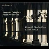 Johannes Ockeghem: Missa Prolationum / Ensemble Musica Nova, Lucien Kandel