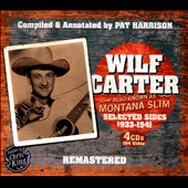 Wilf Carter: Wilf Carter: Also Known As Montana Slim: Selected Sides 1933-1941 [Box]