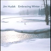 Jim Hudak: Embracing Winter