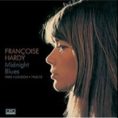 Françoise Hardy: Midnight Blues: Paris/London 1968-72