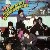 The Boys: Alternative Chartbusters [Deluxe Edition] [Digipak]