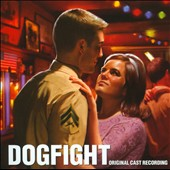 Dogfight [Original Cast Recording]