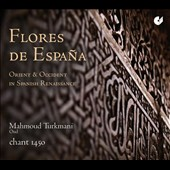 Flores de España: Orient & Occident in Spanish Renaissance