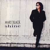 Mary Black: Shine