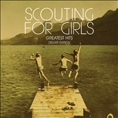 Scouting for Girls: Greatest Hits [Deluxe Edition] *