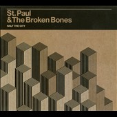 St. Paul & the Broken Bones: Half the City [Digipak]